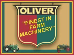 Oliver Finest Farm Machinery Sign